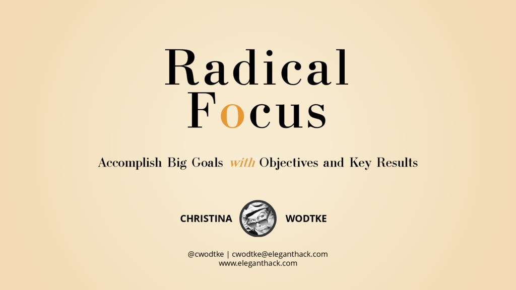 Accomplish Big Goals with Objectives and Key Re...