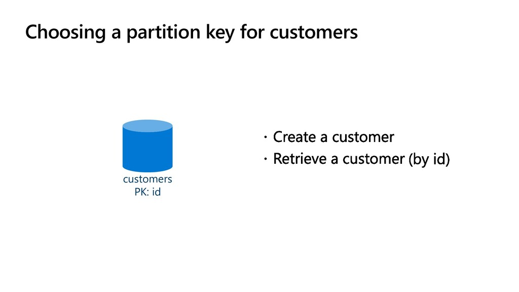 Choosing a partition key for customers customer...