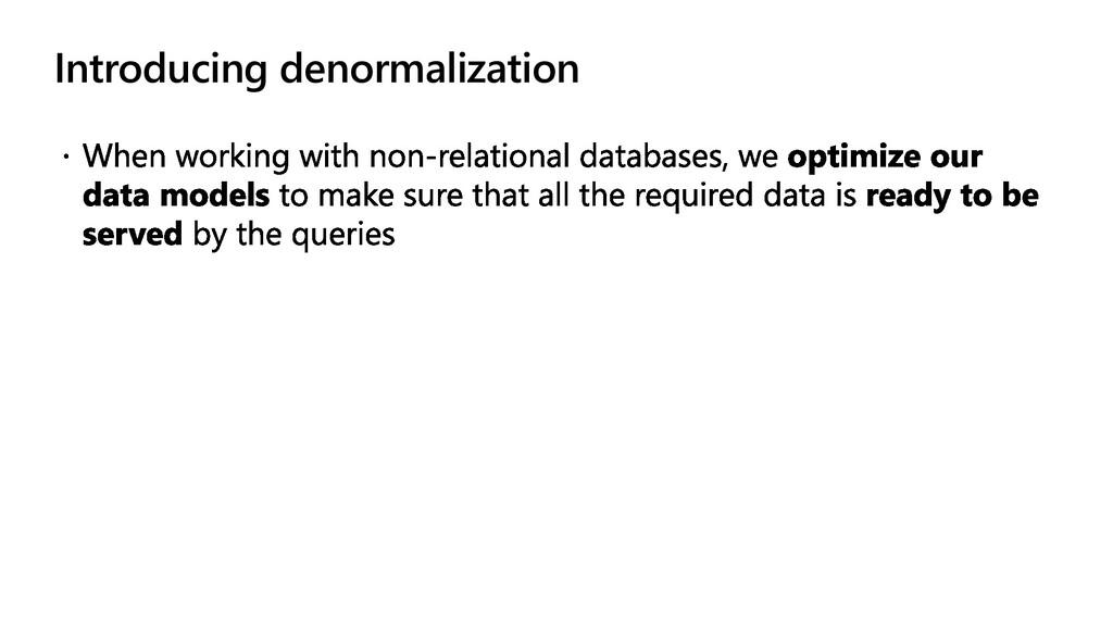 Introducing denormalization