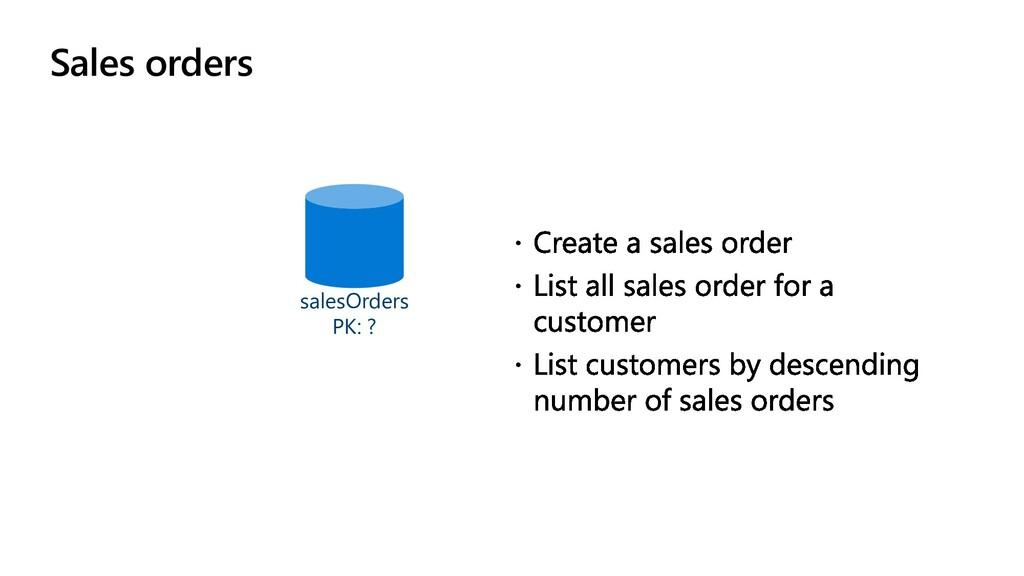 Sales orders salesOrders PK: ?