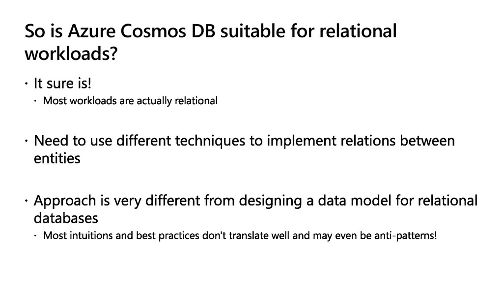 So is Azure Cosmos DB suitable for relational w...