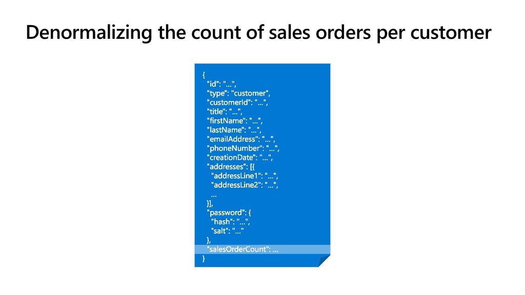Denormalizing the count of sales orders per cus...