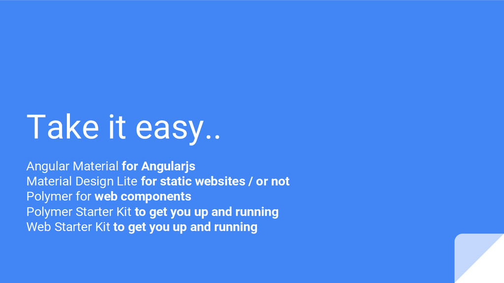 Take it easy.. Angular Material for Angularjs M...