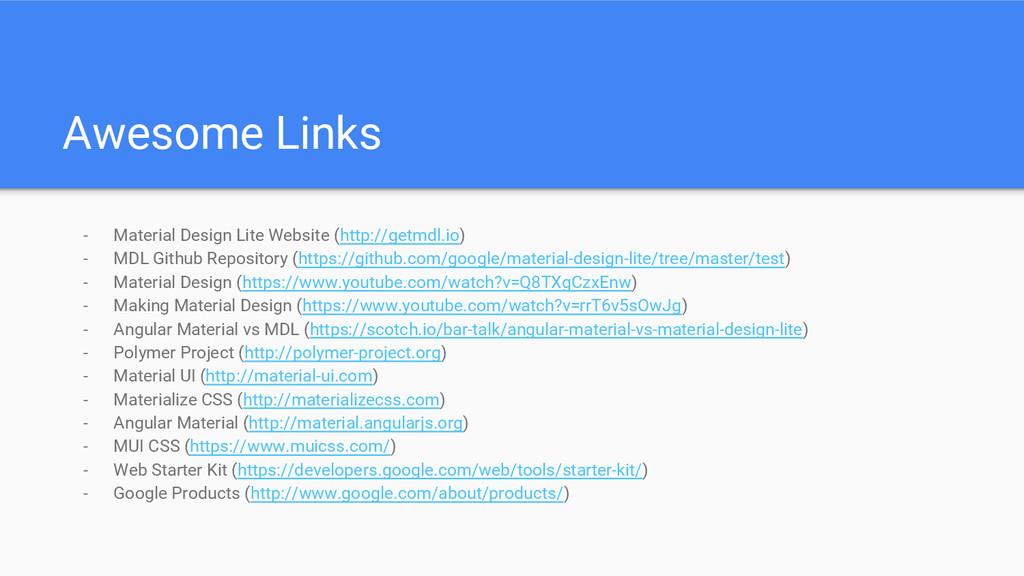 - Material Design Lite Website (http://getmdl.i...