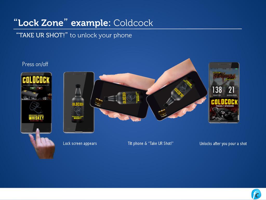 "Lock screen appears Tilt phone & ""Take UR Shot!..."