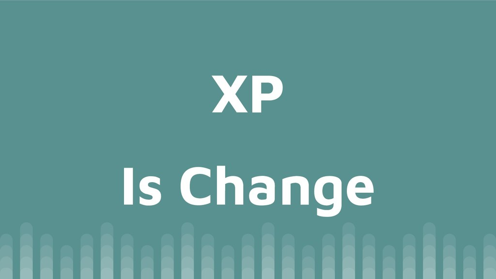 Is Change XP