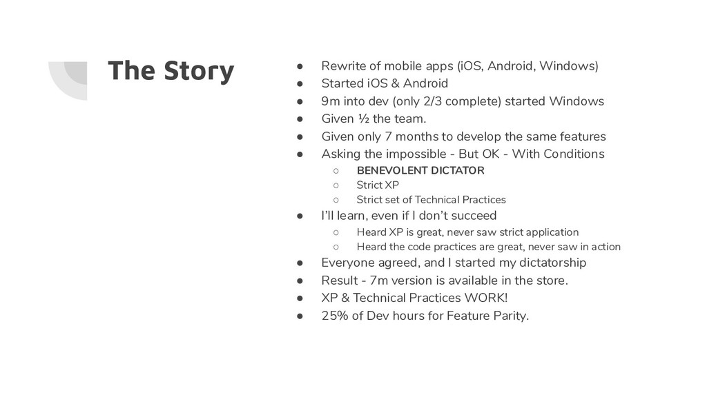 The Story ● Rewrite of mobile apps (iOS, Androi...