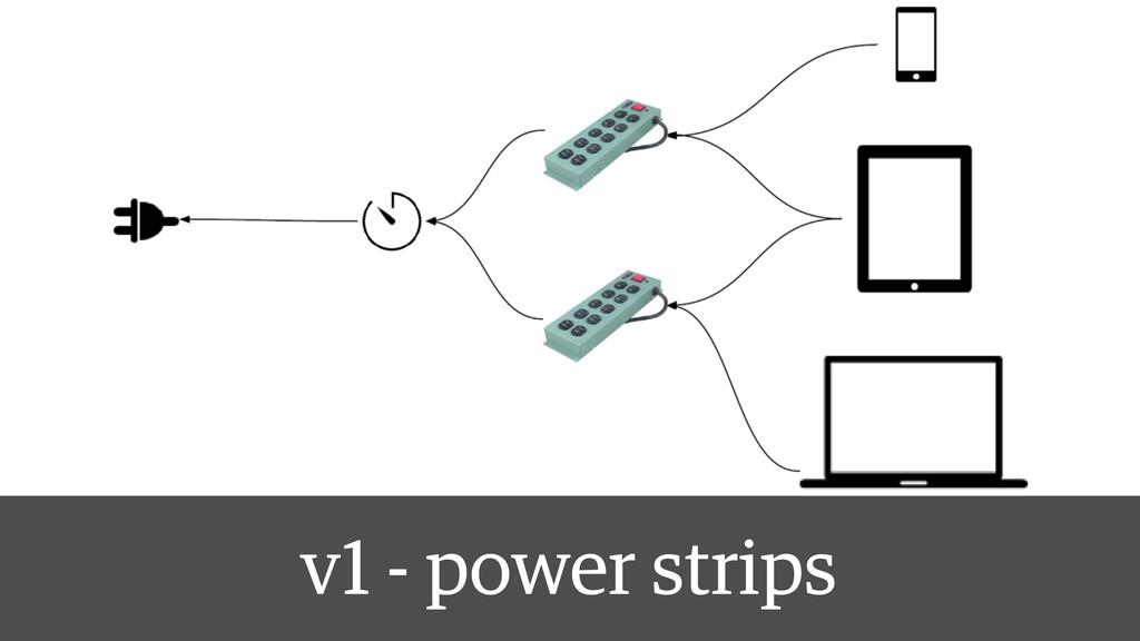 v1 - power strips