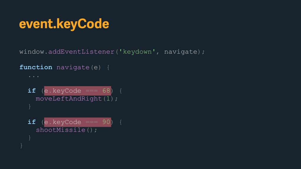 event.keyCode window.addEventListener('keydown'...