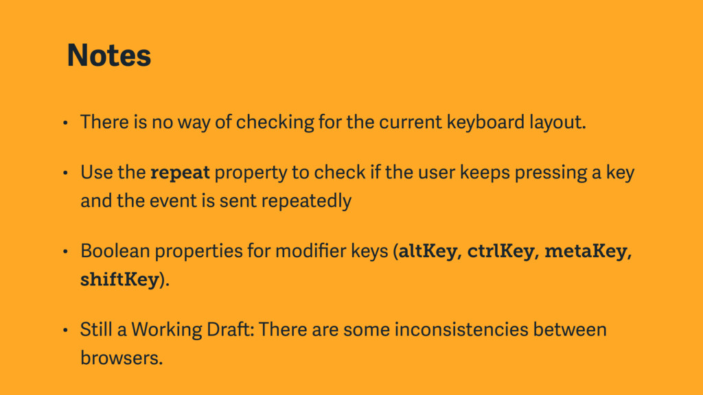 Notes • There is no way of checking for the cur...