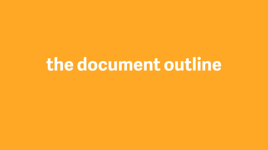 the document outline