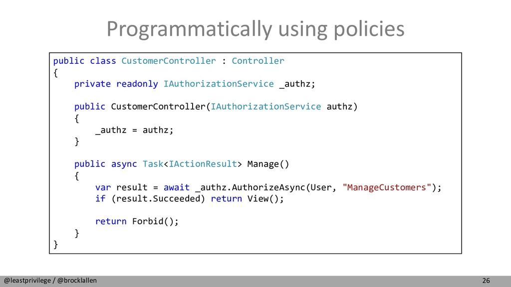 26 @leastprivilege / @brocklallen Programmatica...