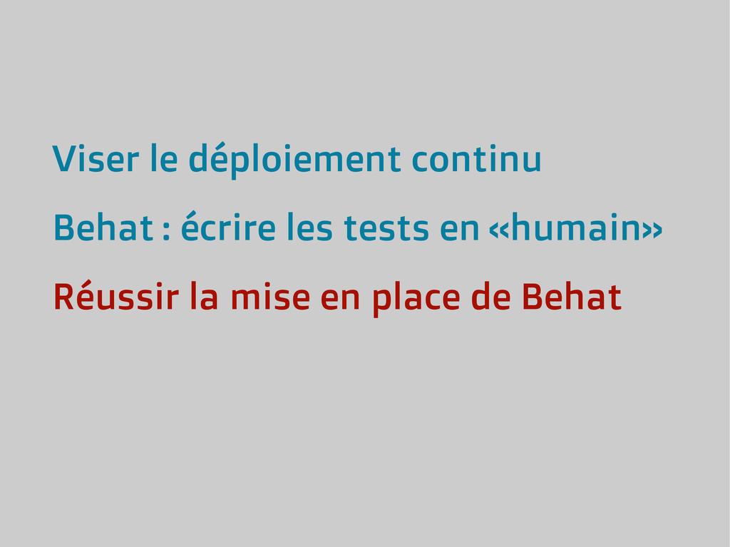 Viser le déploiement continu Behat : écrire les...