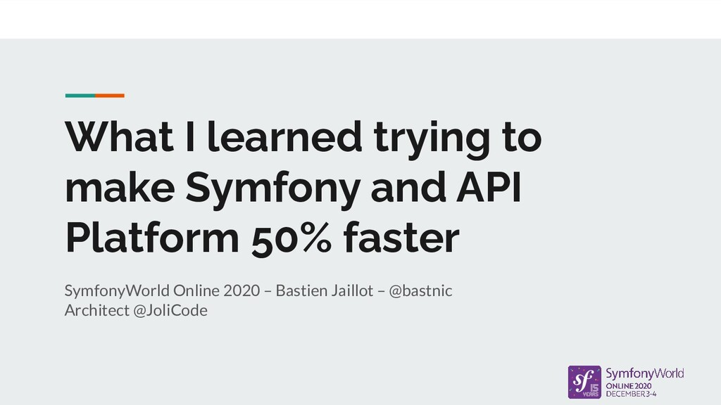 What I learned trying to make Symfony and API P...