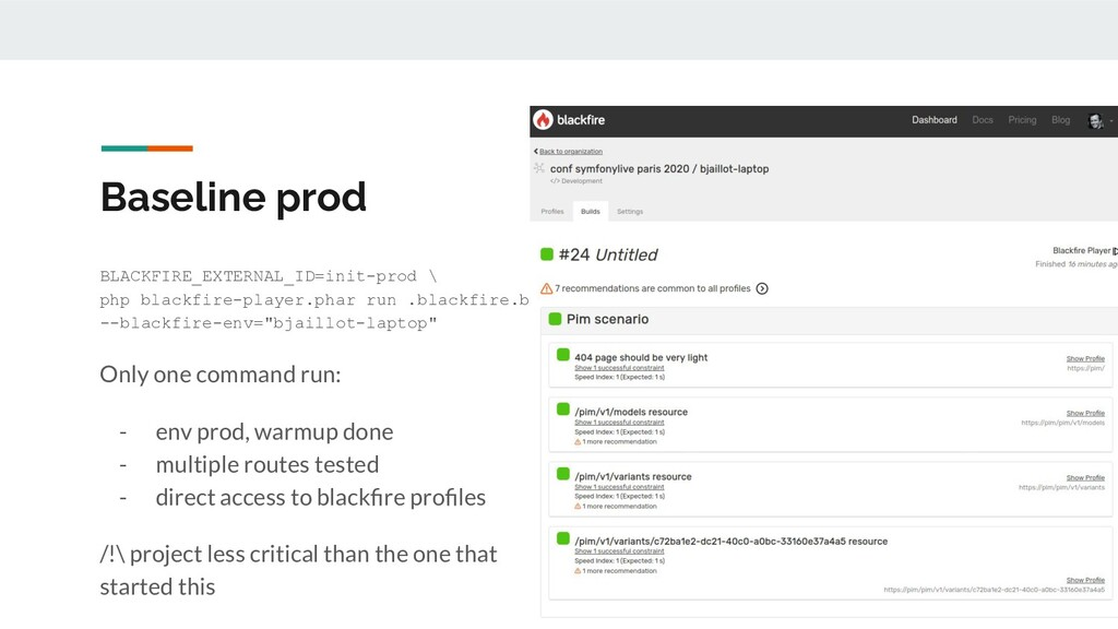 Baseline prod BLACKFIRE_EXTERNAL_ID=init-prod \...