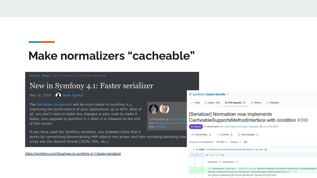 "Make normalizers ""cacheable"" https://symfony.co..."