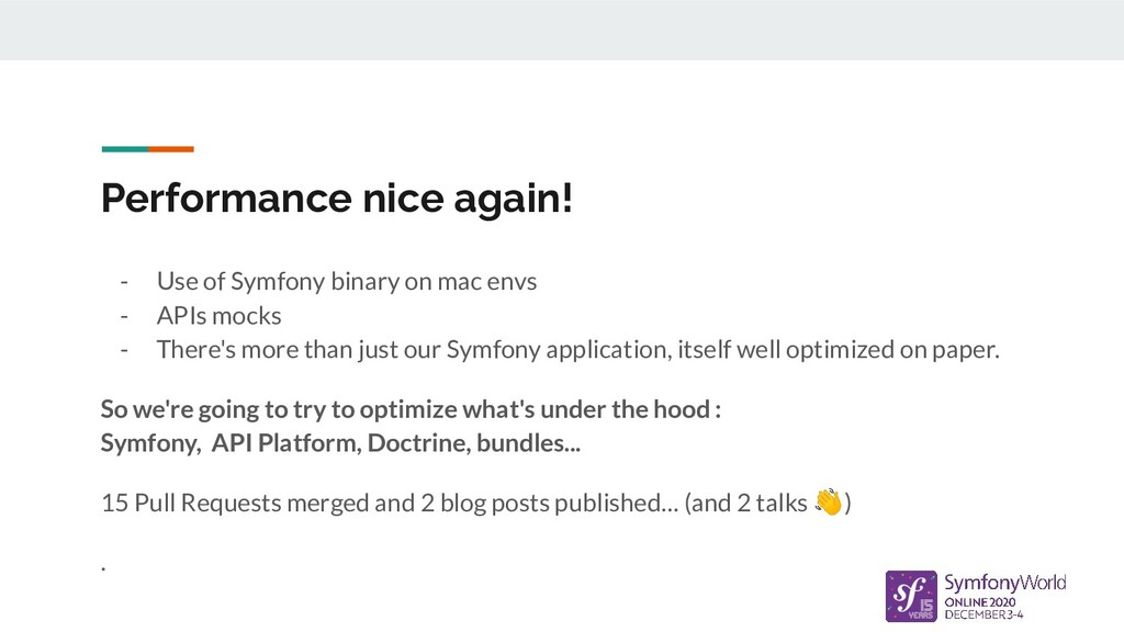 Performance nice again! - Use of Symfony binary...