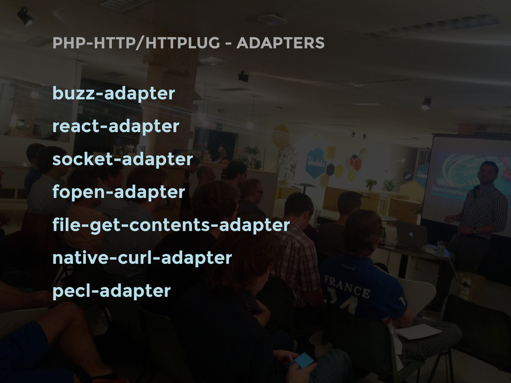 PHP-HTTP/HTTPLUG - ADAPTERS buzz-adapter react-...