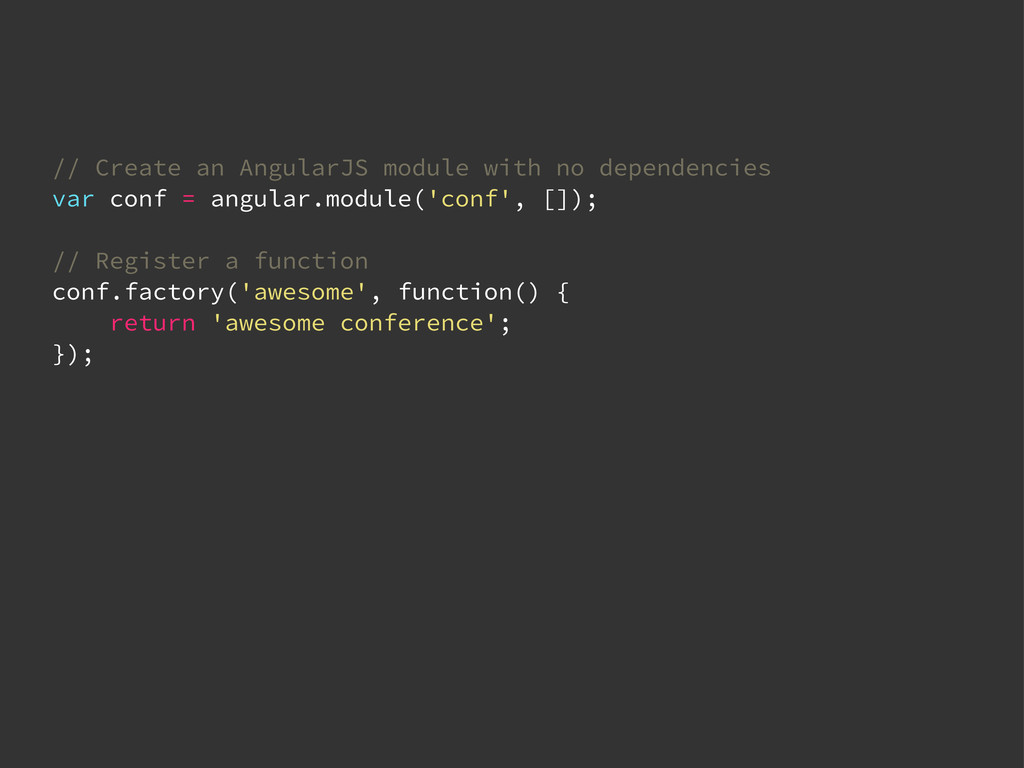 // Create an AngularJS module with no dependenc...