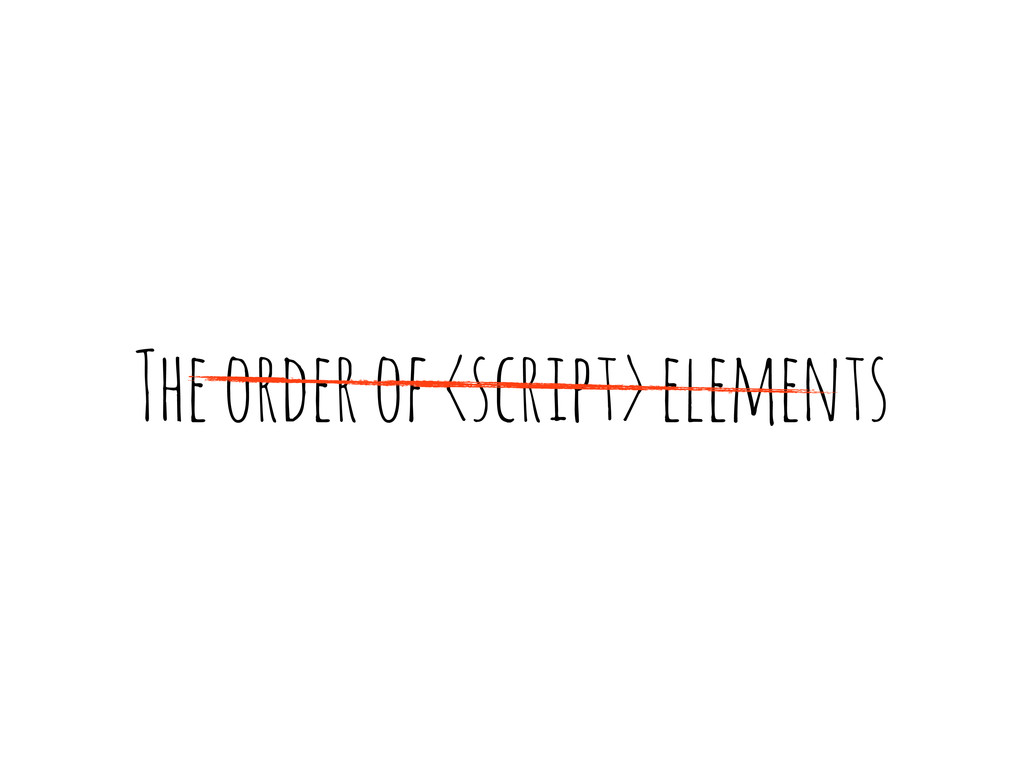 The order of <script> elements