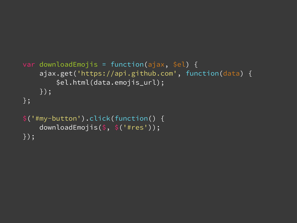 var downloadEmojis = function(ajax, $el) { ajax...