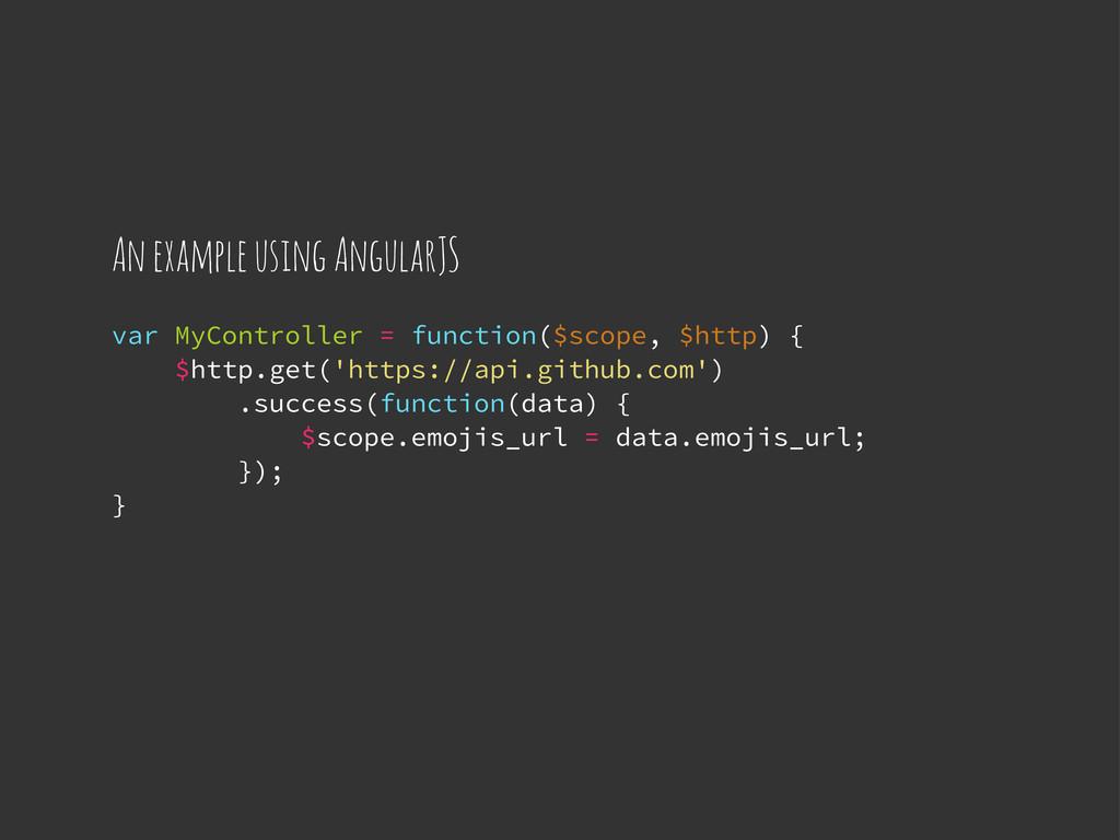 var MyController = function($scope, $http) { $h...