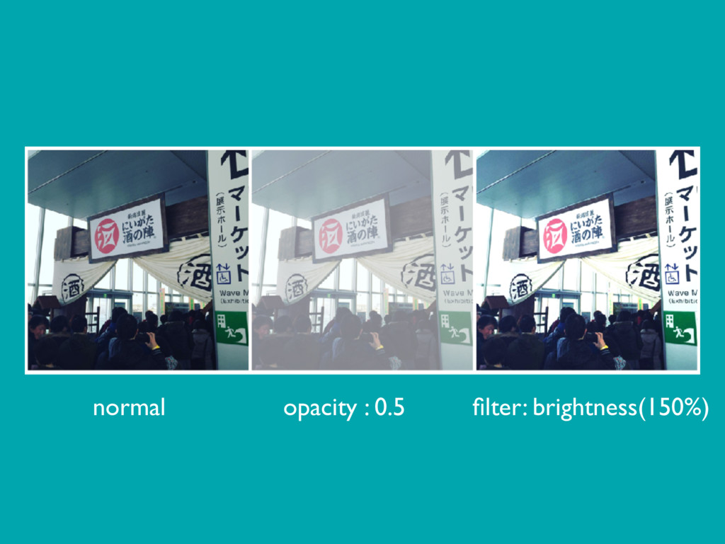 normal opacity : 0.5 filter: brightness(150%)