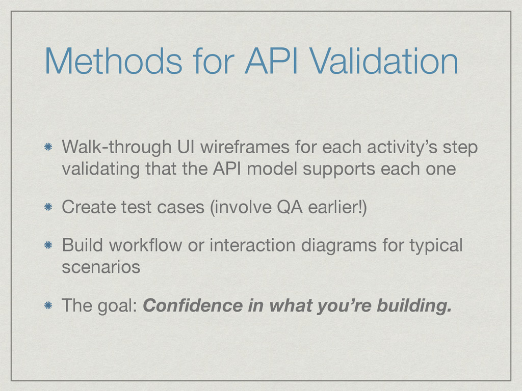 Methods for API Validation Walk-through UI wire...