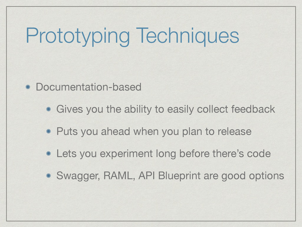Prototyping Techniques Documentation-based  Giv...