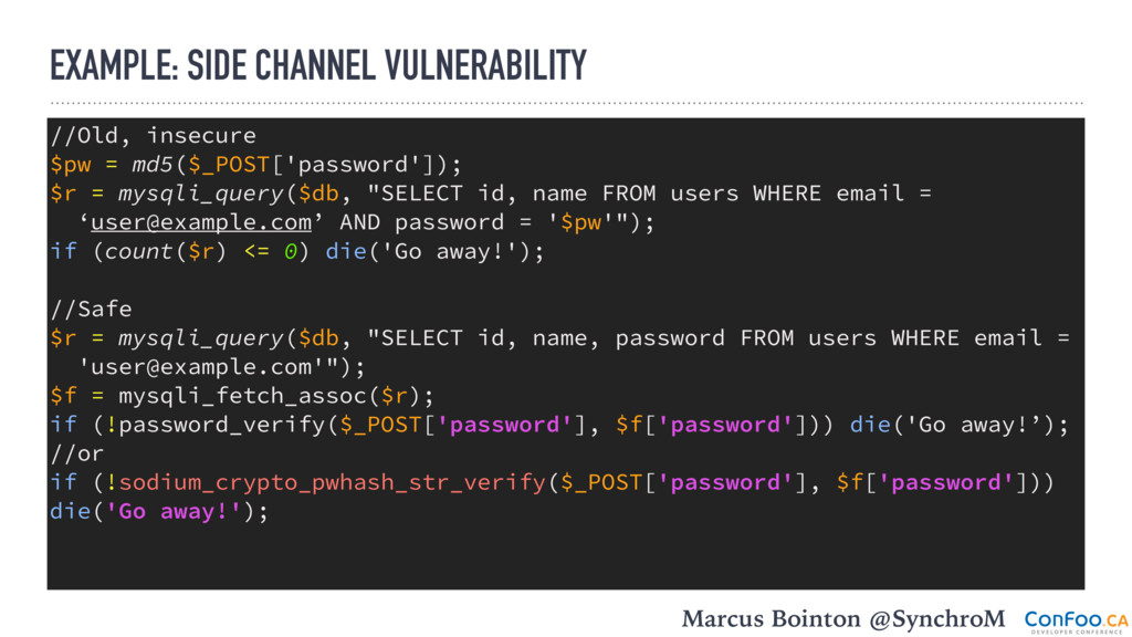 EXAMPLE: SIDE CHANNEL VULNERABILITY //Old, inse...