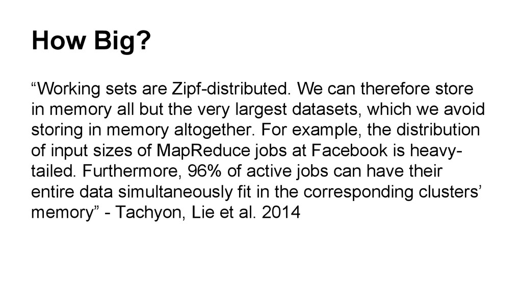 """How Big? """"Working sets are Zipf-distributed. We..."""