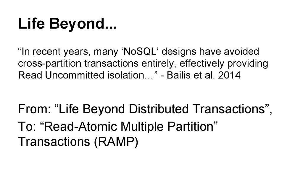 """Life Beyond... """"In recent years, many 'NoSQL' d..."""