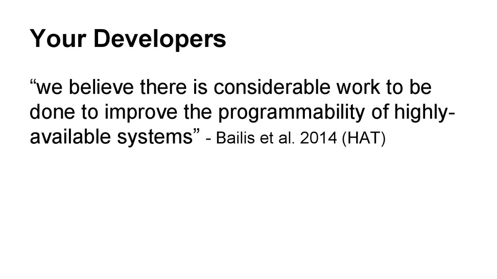 """Your Developers """"we believe there is considerab..."""