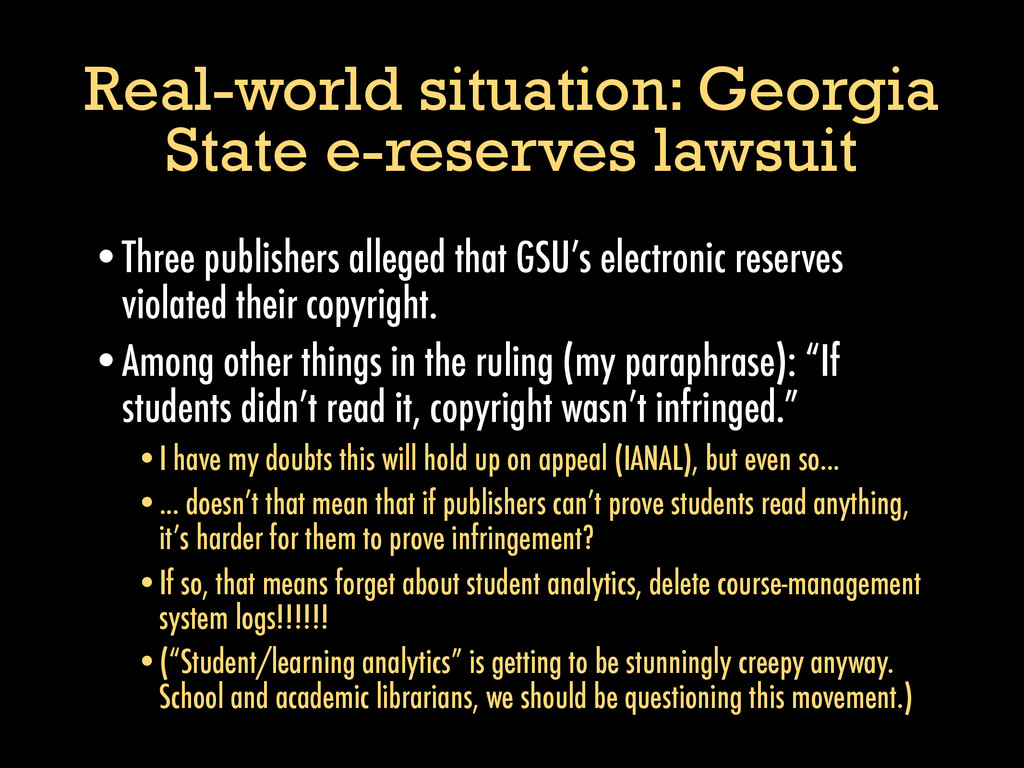 Real-world situation: Georgia State e-reserves ...
