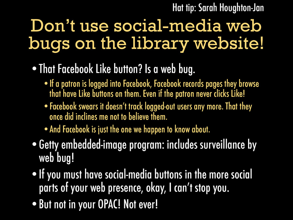 Don't use social-media web bugs on the library ...