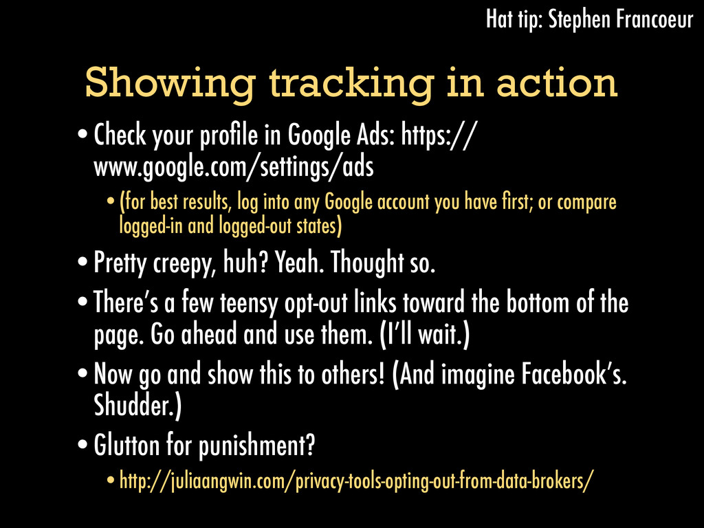 Showing tracking in action •Check your profile i...