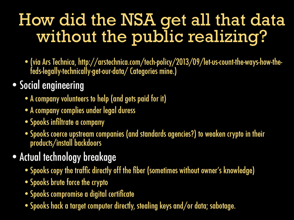 How did the NSA get all that data without the p...