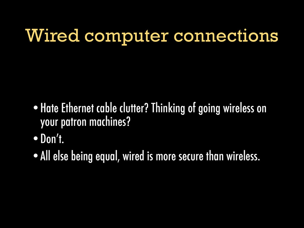 Wired computer connections •Hate Ethernet cable...