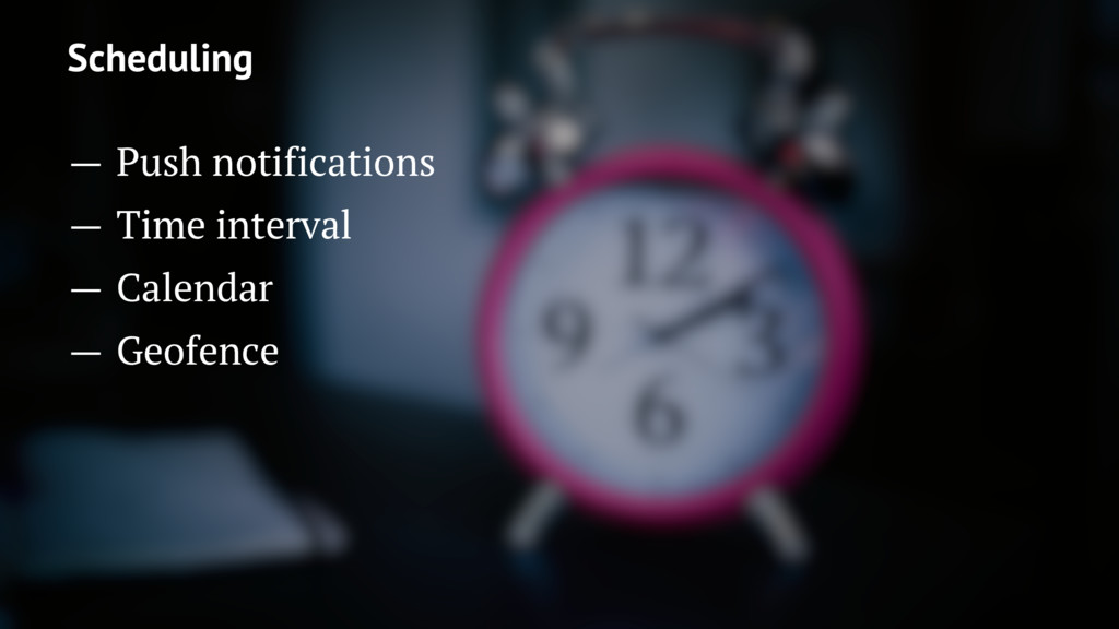 Scheduling — Push notifications — Time interval...