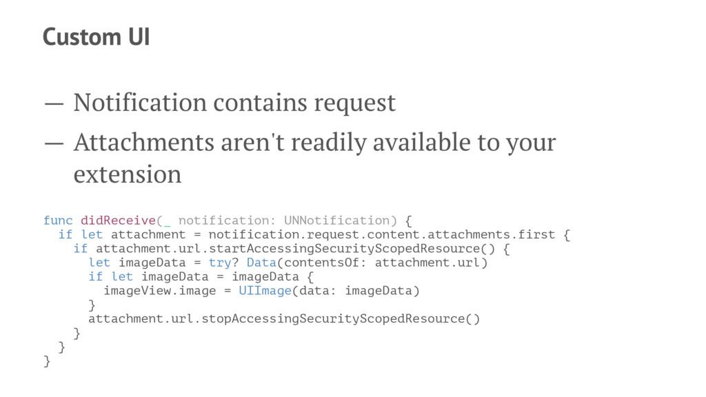 Custom UI — Notification contains request — Att...