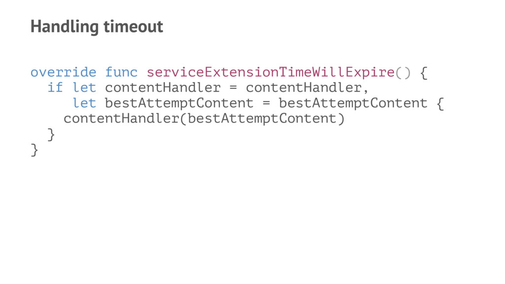 Handling timeout override func serviceExtension...