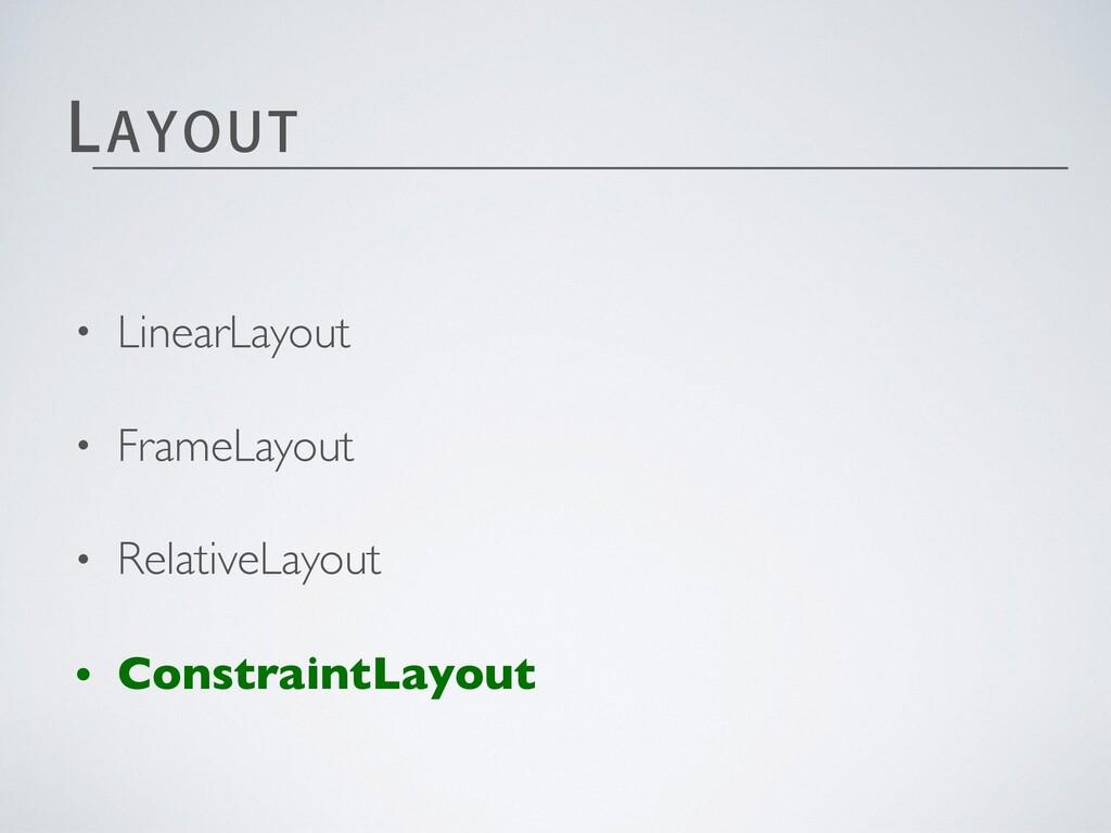"-"":065 • LinearLayout • FrameLayout • RelativeL..."