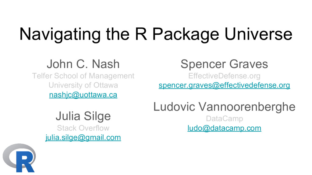 Navigating the R Package Universe John C. Nash ...