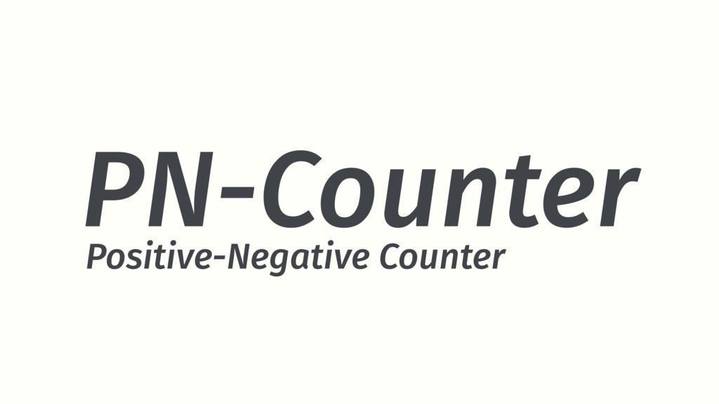 PN-Counter Positive-Negative Counter