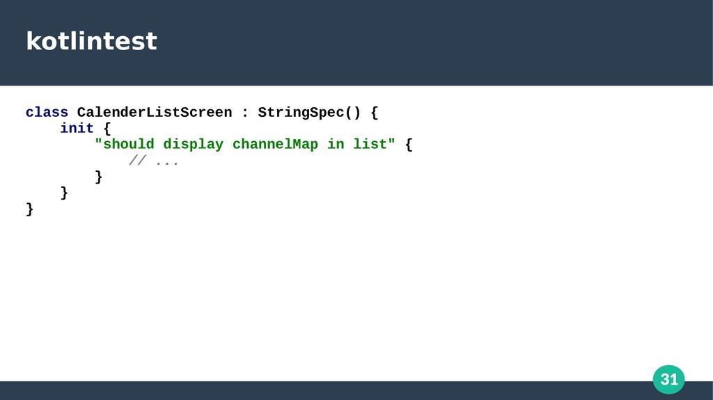 31 kotlintest class CalenderListScreen : String...