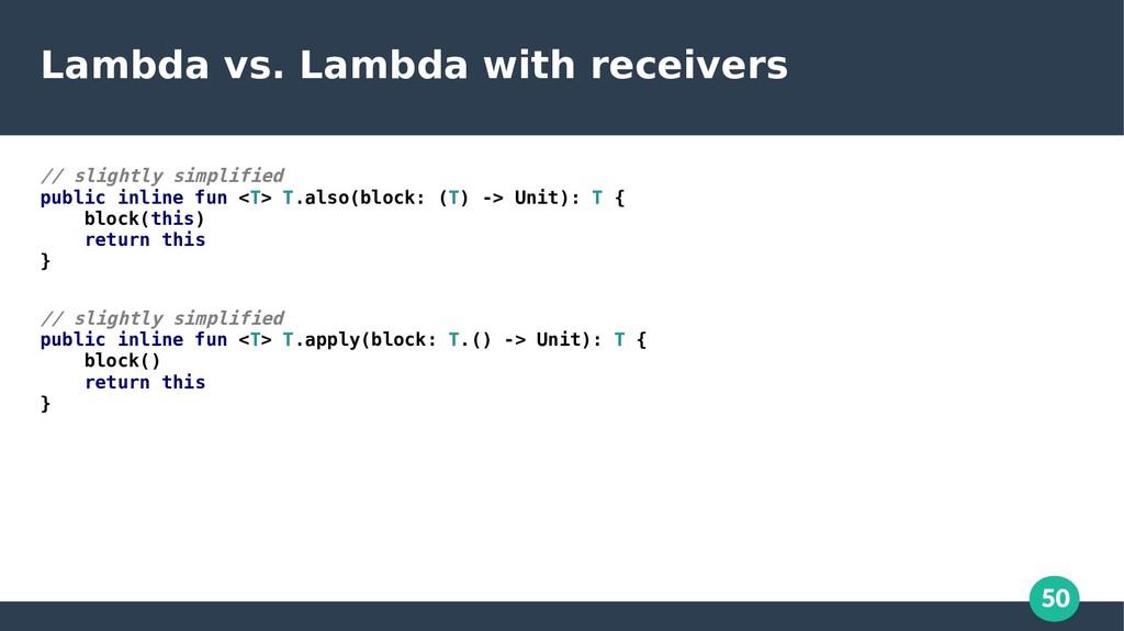 50 Lambda vs. Lambda with receivers // slightly...