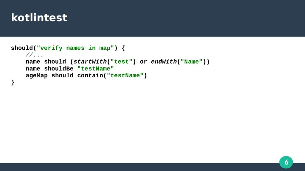 "6 kotlintest should(""verify names in map"") { //..."
