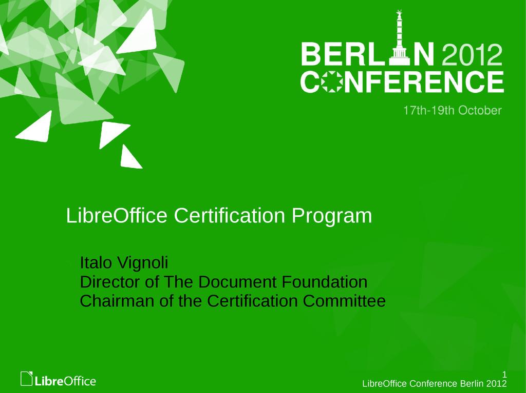 1 LibreOffice Conference Berlin 2012 LibreOffic...