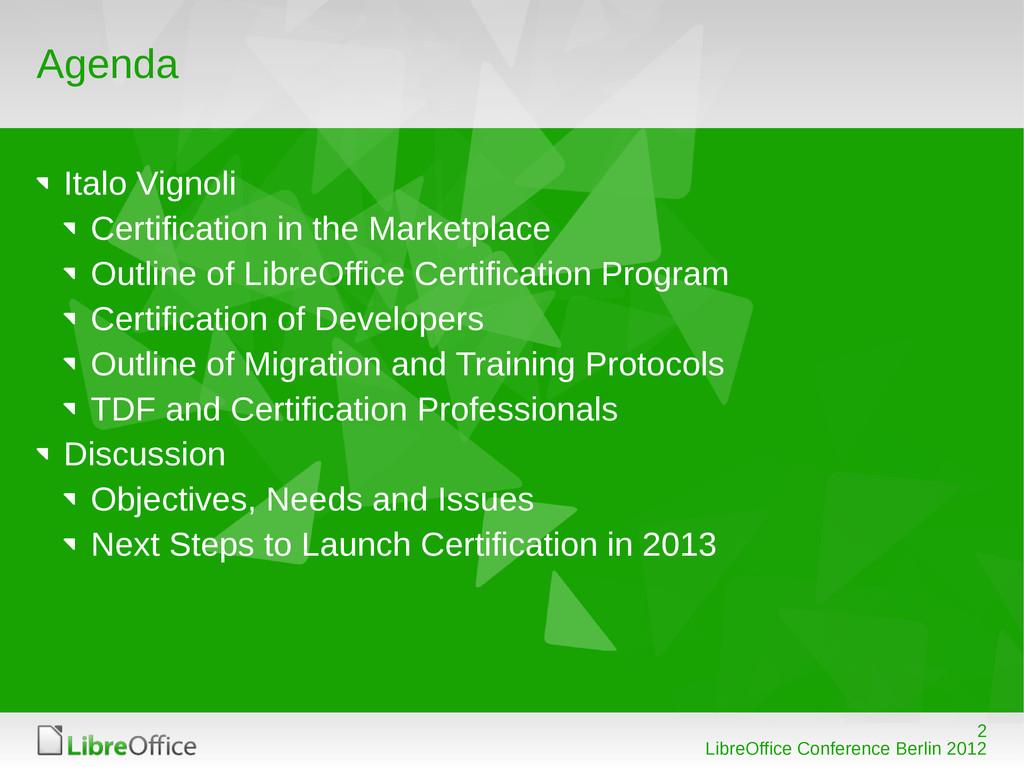 2 LibreOffice Conference Berlin 2012 Agenda Ita...