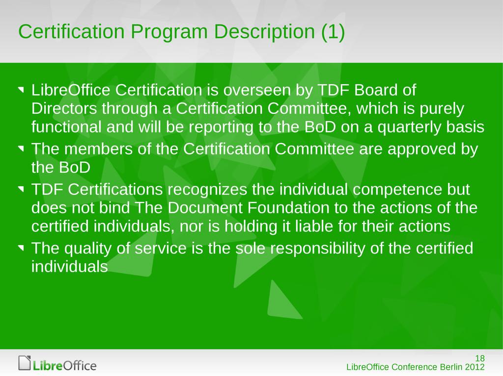 18 LibreOffice Conference Berlin 2012 Certifica...